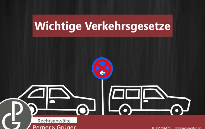Parken nach Parkschilder, Verkehrsrecht und StVO von den Fachanwälten Perner & Grüger aus Dorsten